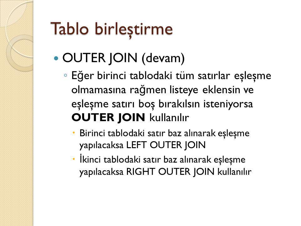 Tablo birleştirme OUTER JOIN (devam)