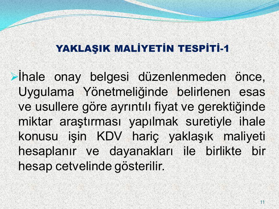 YAKLAŞIK MALİYETİN TESPİTİ-1