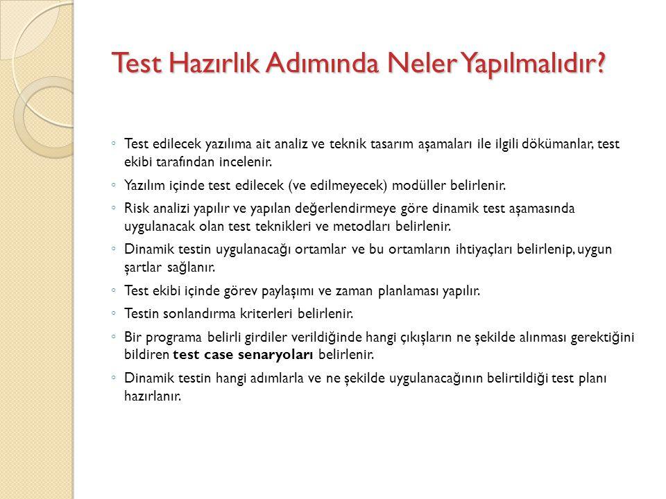Test Hazırlık Adımında Neler Yapılmalıdır