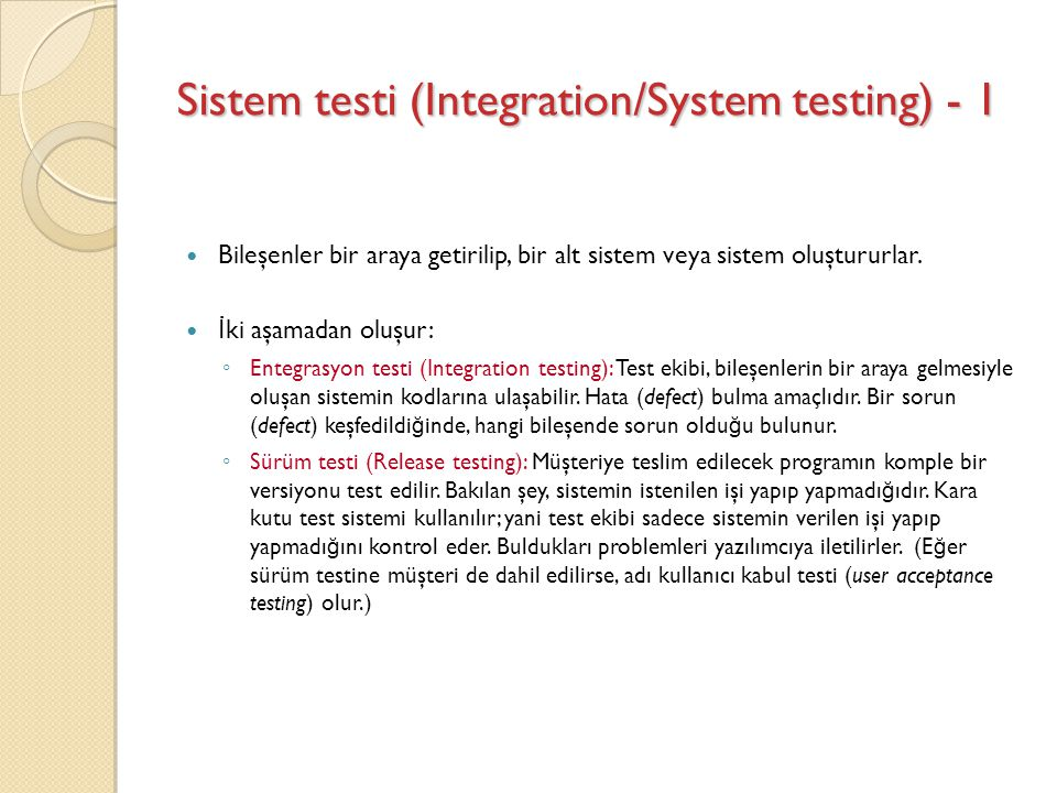 Sistem testi (Integration/System testing) - 1