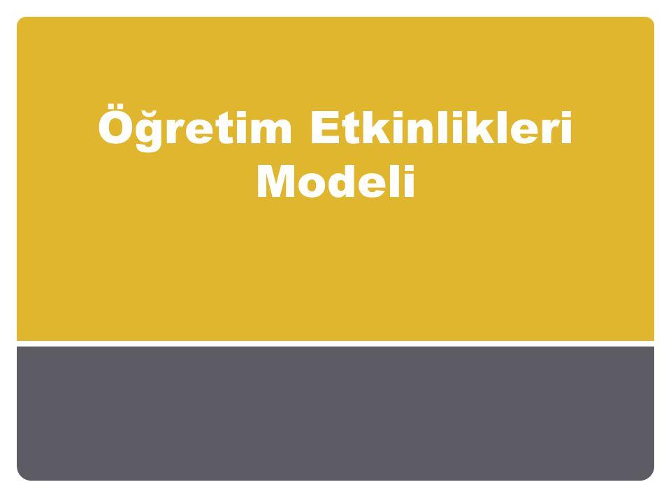 Öğretim Etkinlikleri Modeli