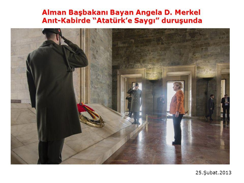 Alman Başbakanı Bayan Angela D. Merkel