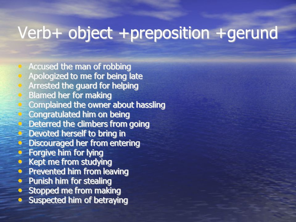 Verb+ object +preposition +gerund