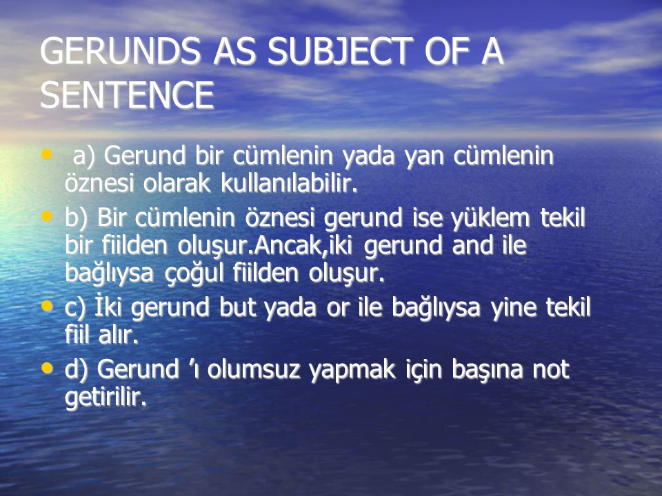 GERUNDS AS SUBJECT OF A SENTENCE