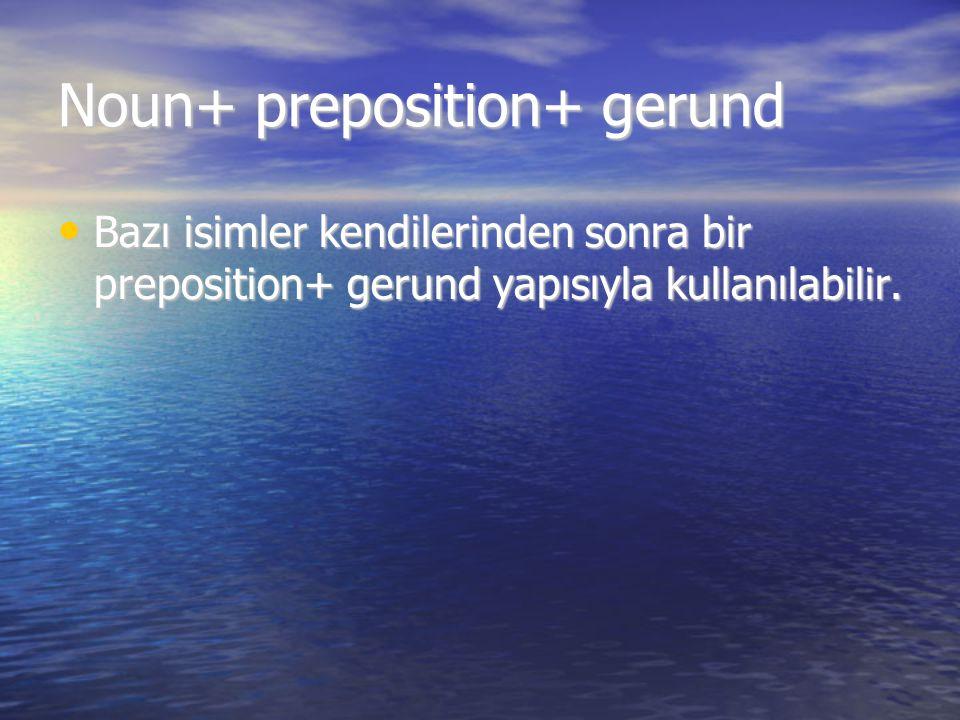 Noun+ preposition+ gerund