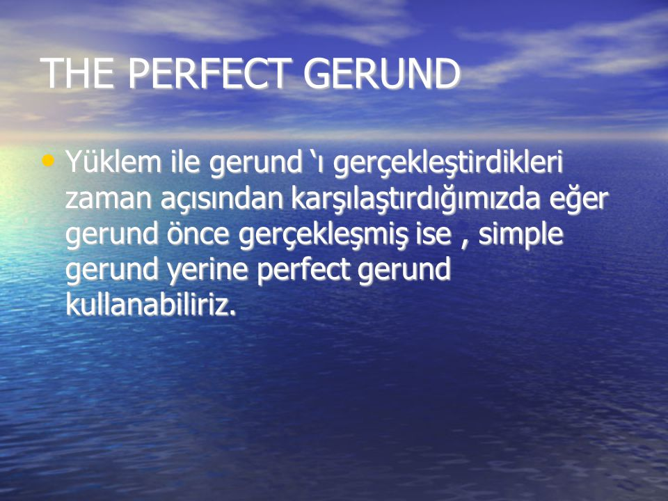 THE PERFECT GERUND