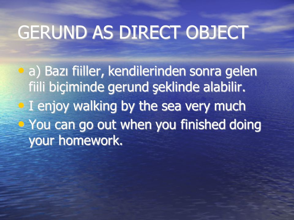 GERUND AS DIRECT OBJECT