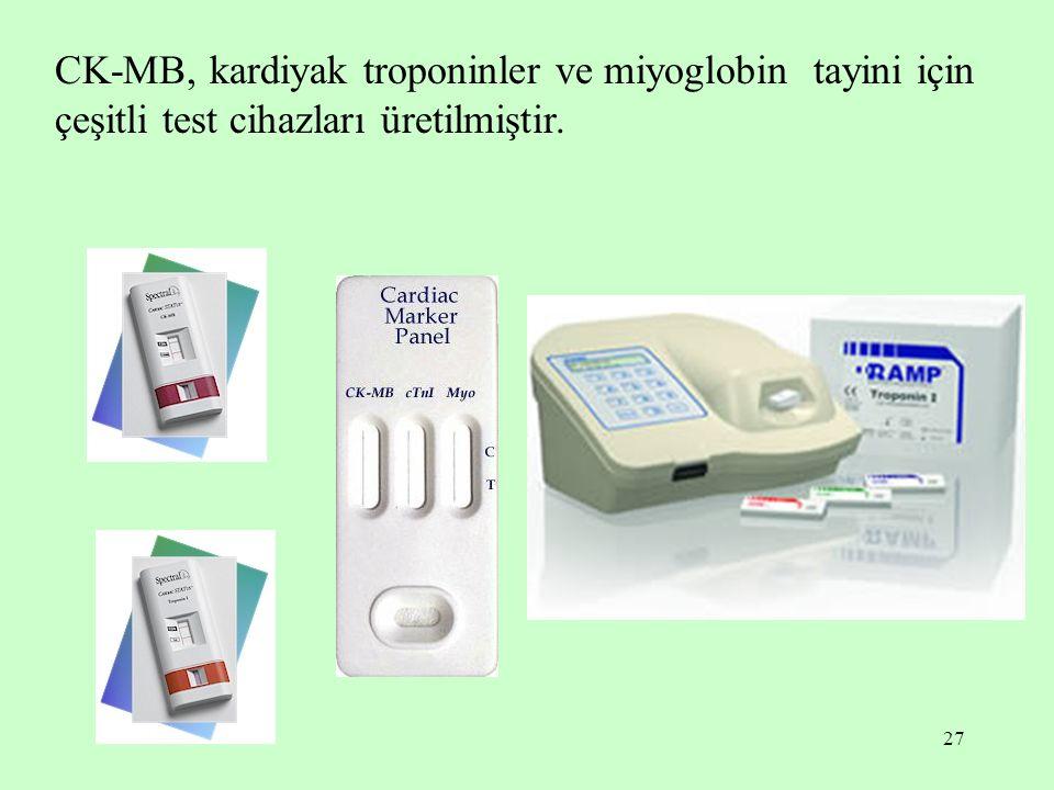 CK-MB, kardiyak troponinler ve miyoglobin tayini için çeşitli test cihazları üretilmiştir.
