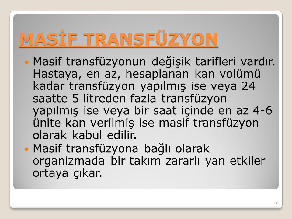 MASİF TRANSFÜZYON