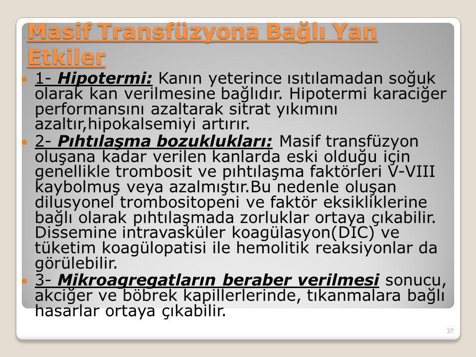 Masif Transfüzyona Bağlı Yan Etkiler