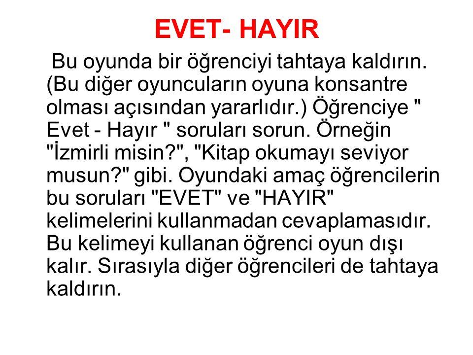 EVET- HAYIR