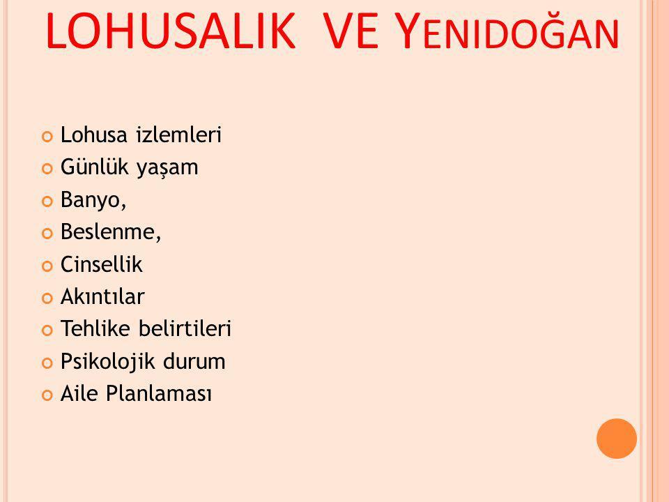 LOHUSALIK VE Yenidoğan