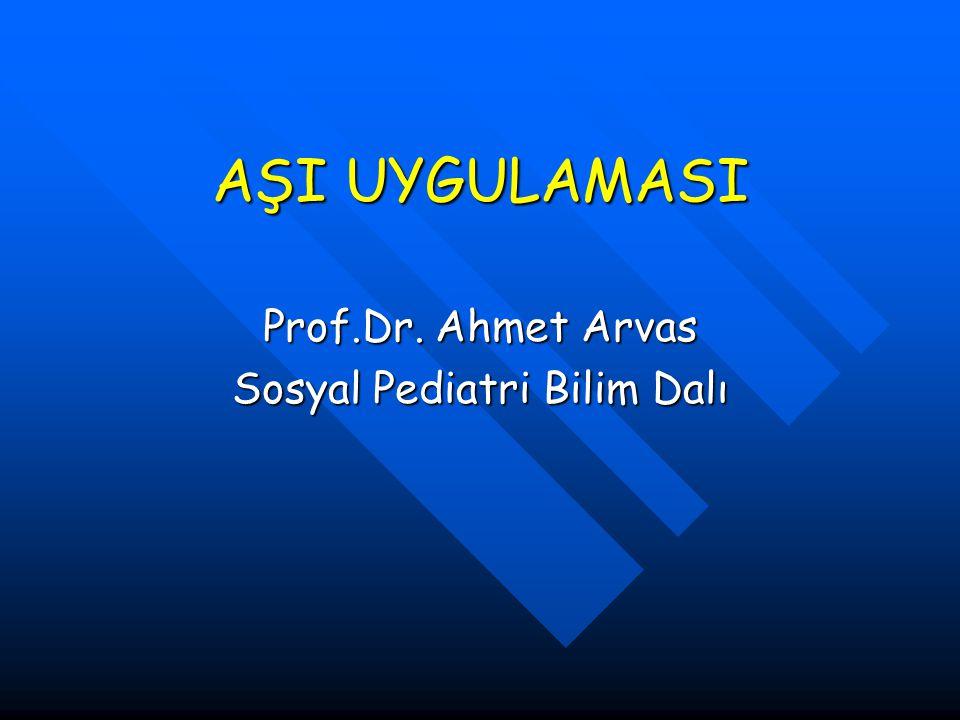 Prof.Dr. Ahmet Arvas Sosyal Pediatri Bilim Dalı