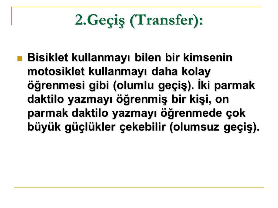 2.Geçiş (Transfer):