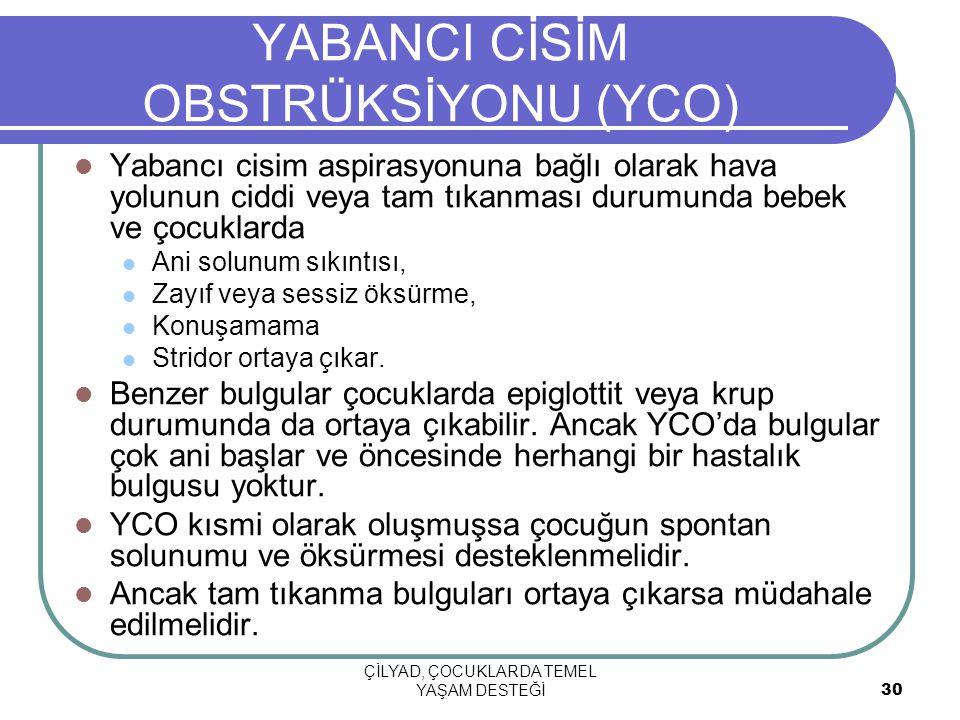 YABANCI CİSİM OBSTRÜKSİYONU (YCO)