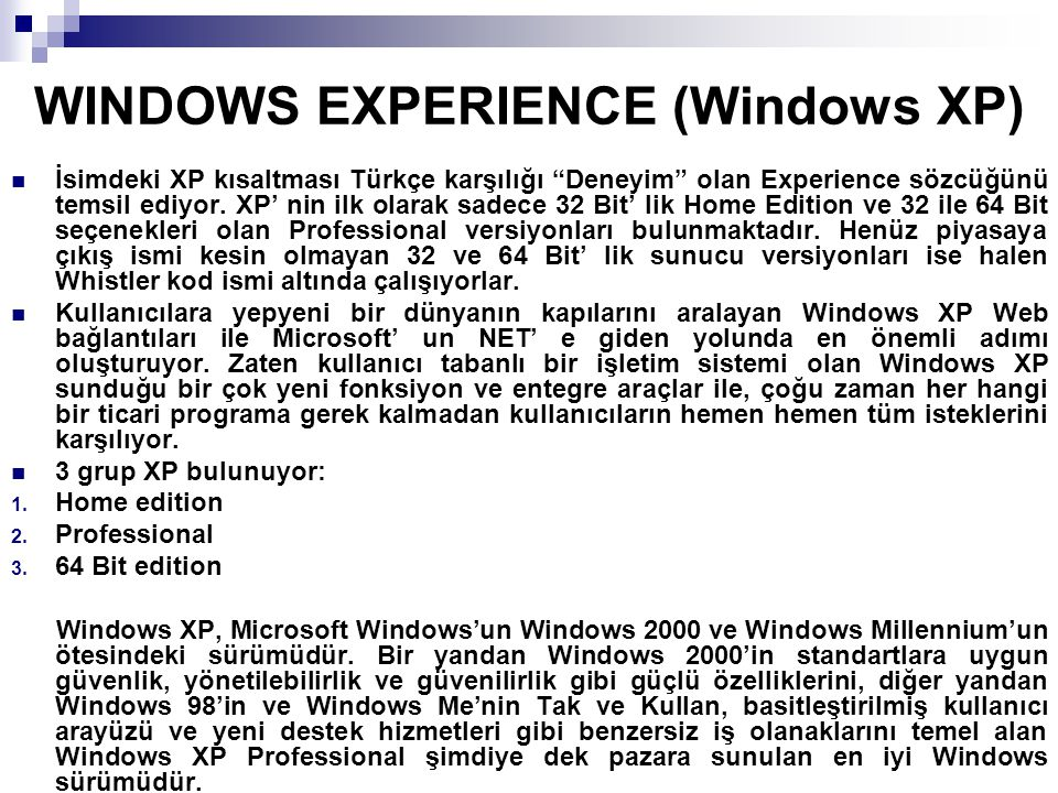 WINDOWS EXPERIENCE (Windows XP)
