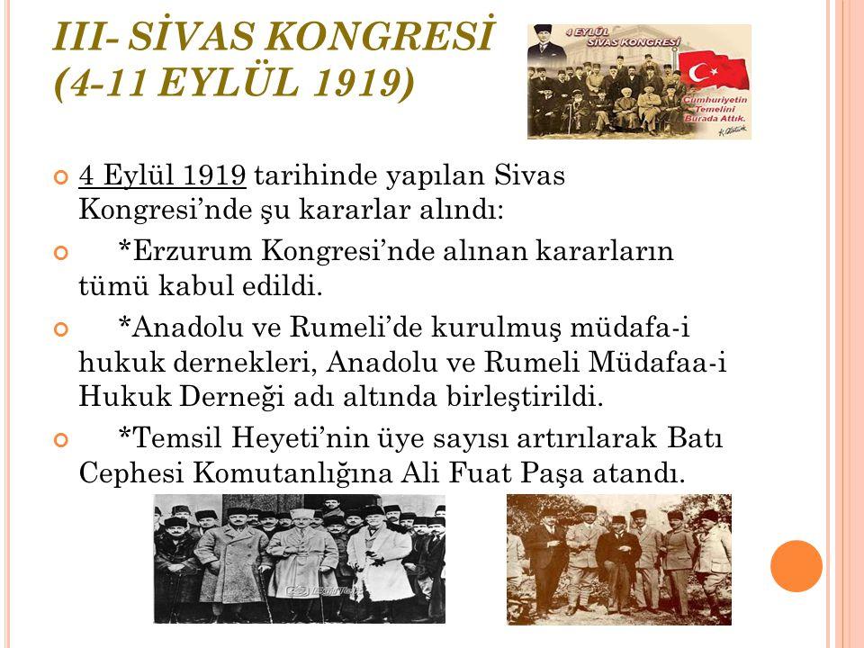 III- SİVAS KONGRESİ (4-11 EYLÜL 1919)