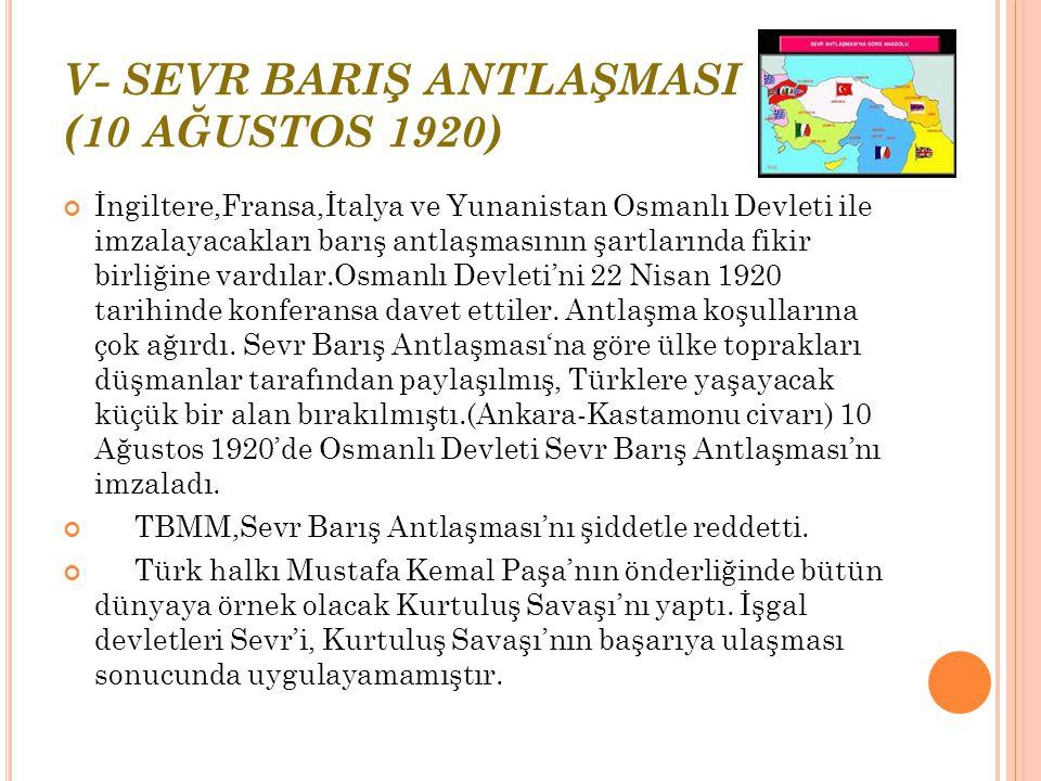 V- SEVR BARIŞ ANTLAŞMASI (10 AĞUSTOS 1920)