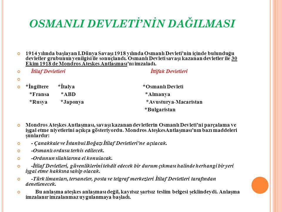 OSMANLI DEVLETİ'NİN DAĞILMASI