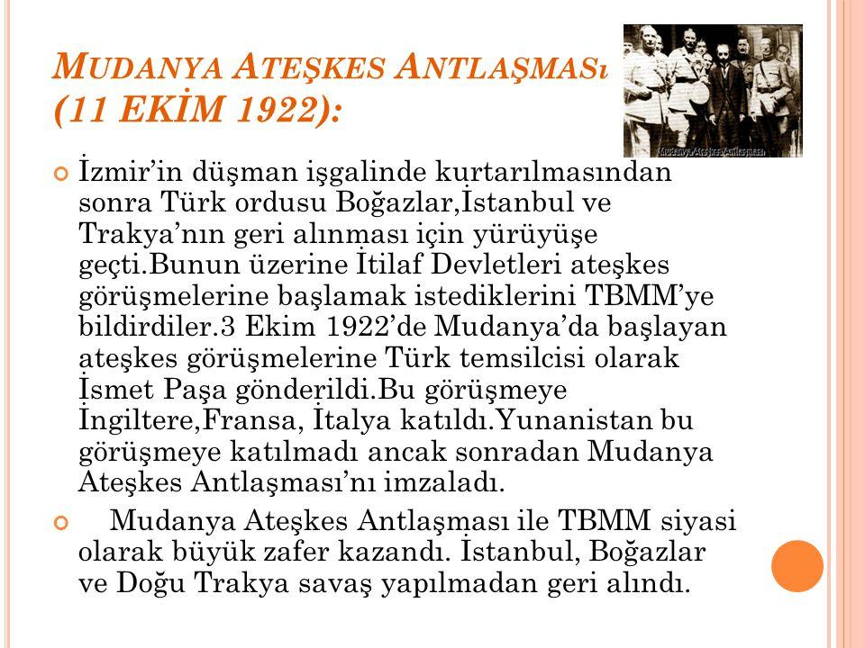 Mudanya Ateşkes Antlaşması (11 EKİM 1922):
