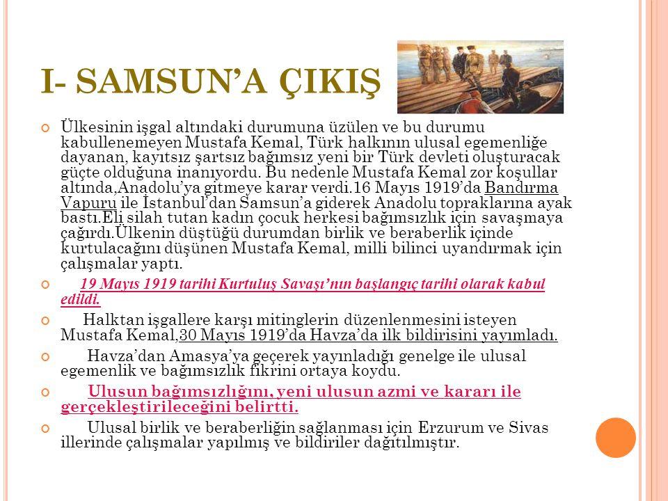 I- SAMSUN'A ÇIKIŞ
