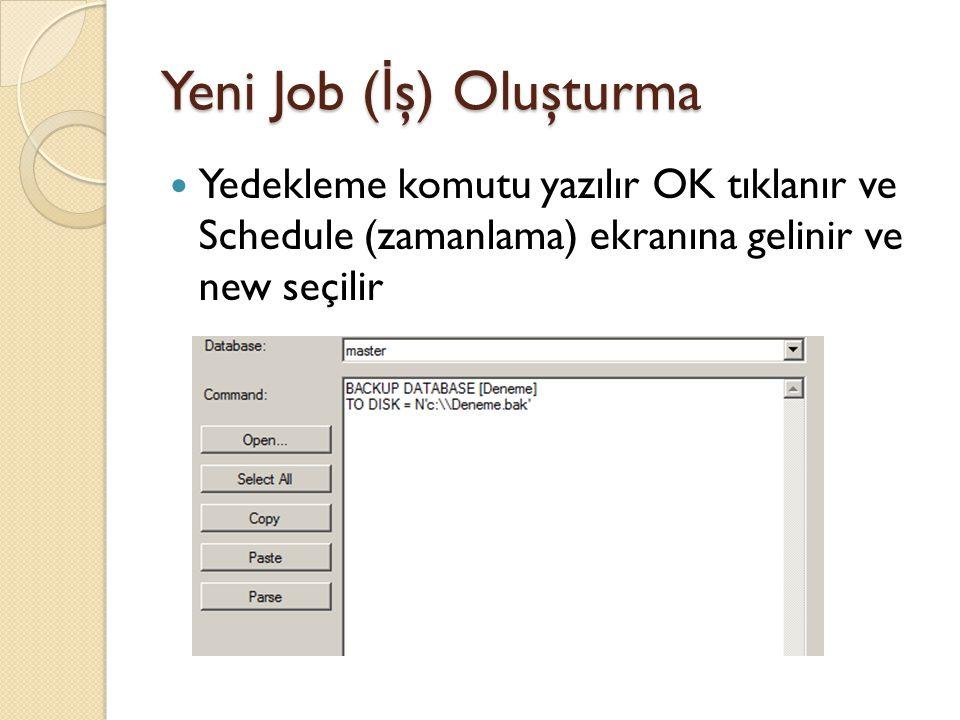 Yeni Job (İş) Oluşturma
