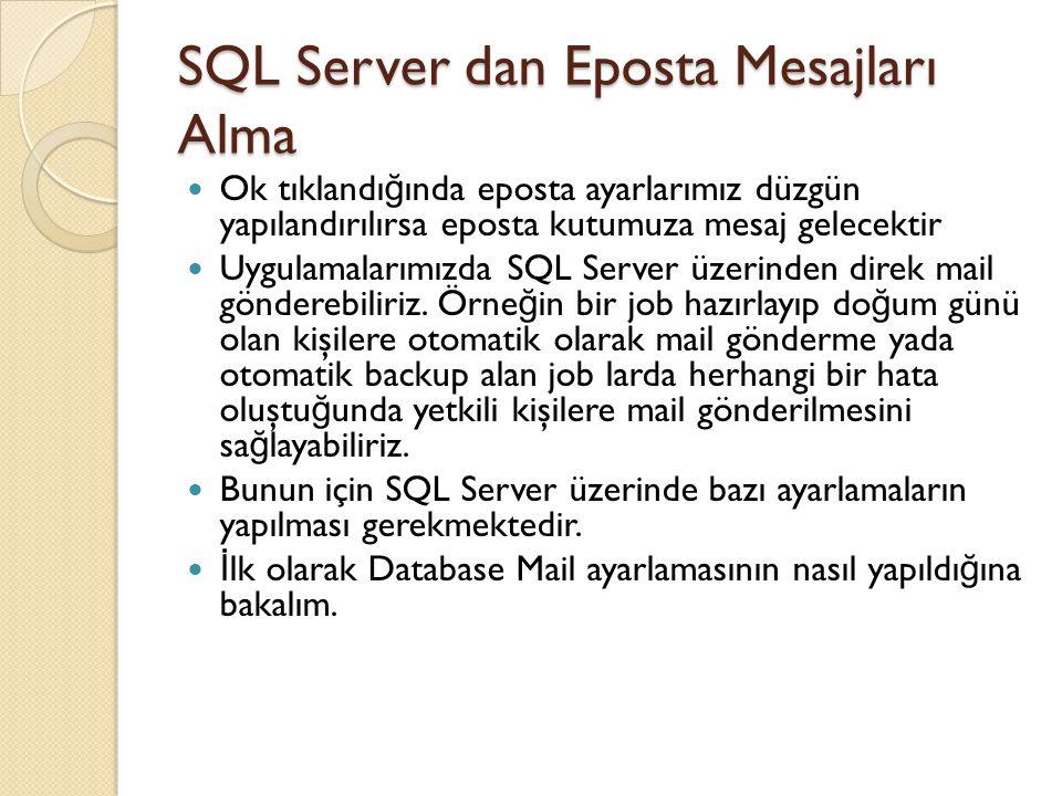 SQL Server dan Eposta Mesajları Alma