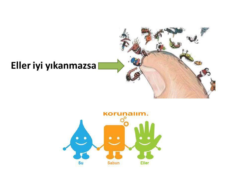 Eller iyi yıkanmazsa