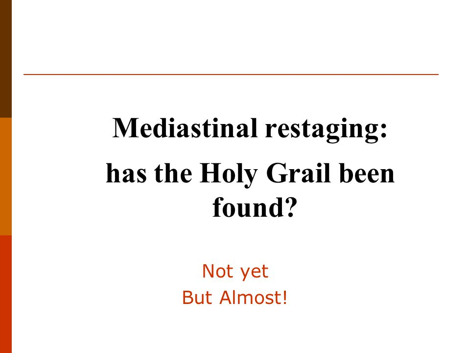 Mediastinal restaging: has the Holy Grail been found