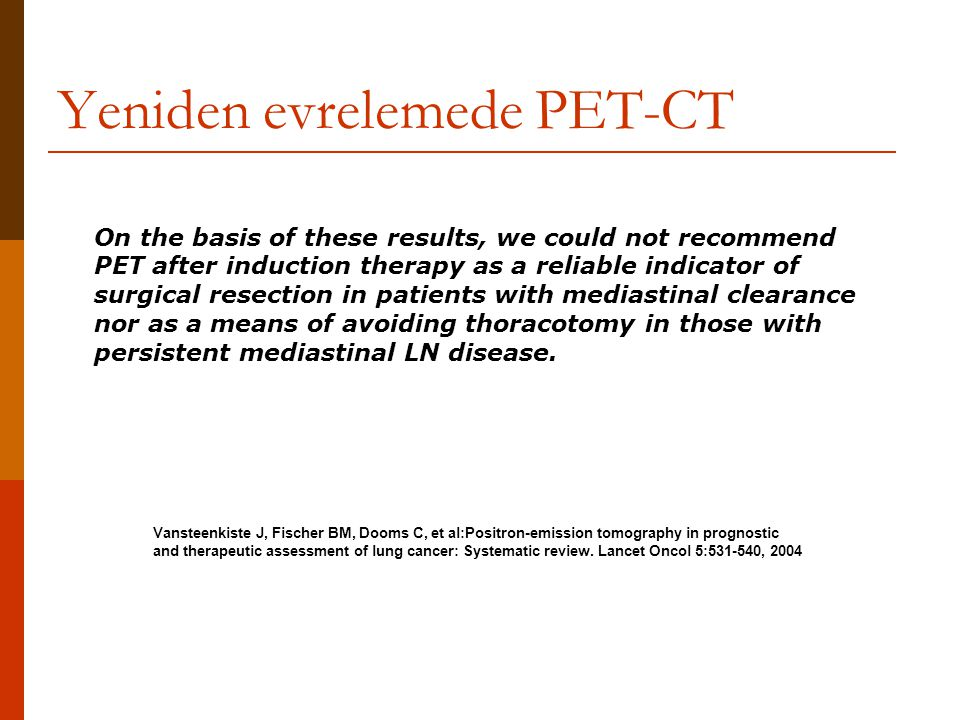 Yeniden evrelemede PET-CT