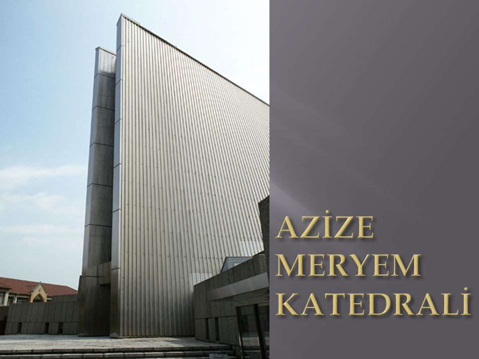 AZİZE MERYEM KATEDRALİ