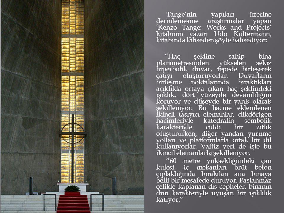 Tange'nin yapıları üzerine derinlemesine araştırmalar yapan 'Kenzo Tange: Works and Projects' kitabının yazarı Udo Kultermann, kitabında kiliseden şöyle bahsediyor: