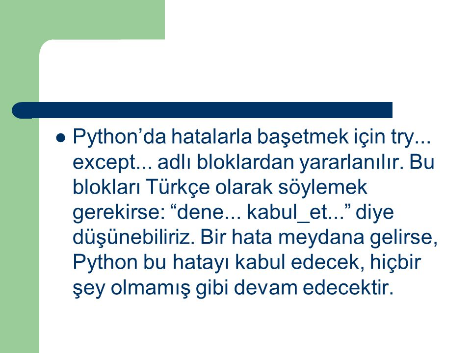 Python'da hatalarla başetmek için try. except