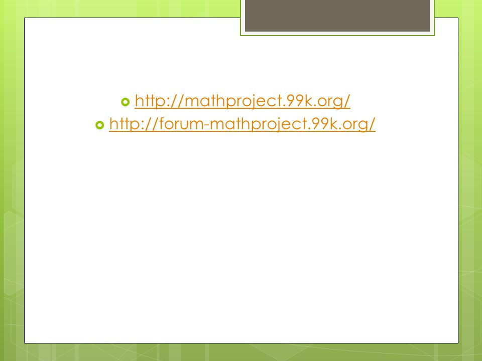 http://mathproject.99k.org/ http://forum-mathproject.99k.org/