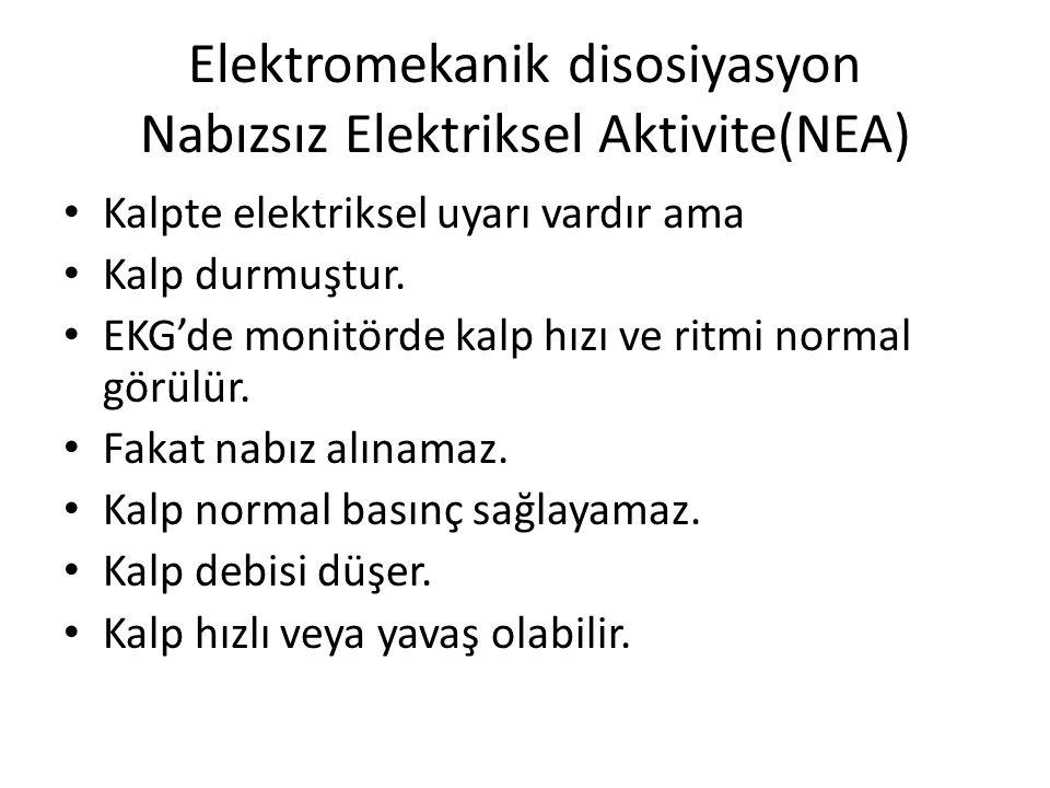 Elektromekanik disosiyasyon Nabızsız Elektriksel Aktivite(NEA)