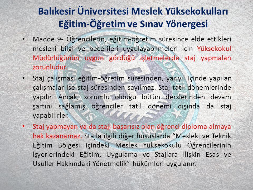 Balıkesir Üniversitesi Meslek Yüksekokulları Eğitim-Öğretim ve Sınav Yönergesi