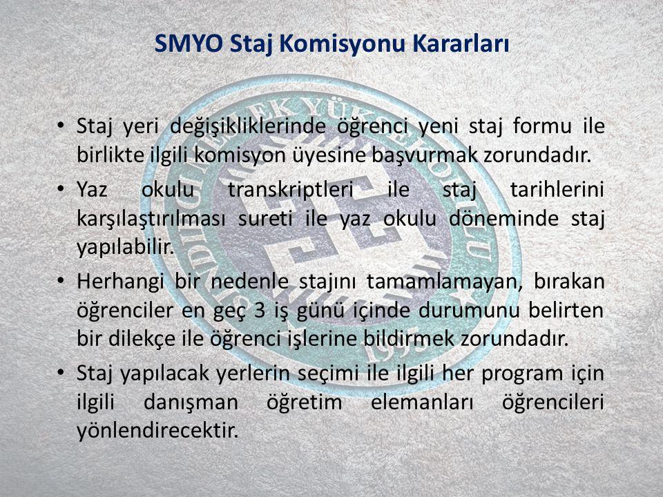 SMYO Staj Komisyonu Kararları