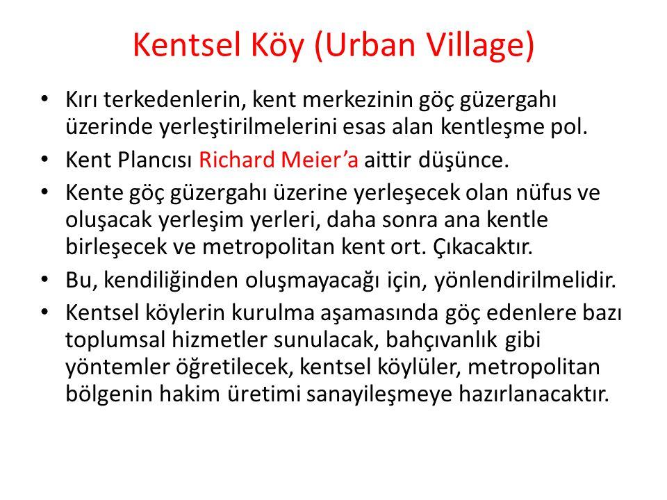 Kentsel Köy (Urban Village)