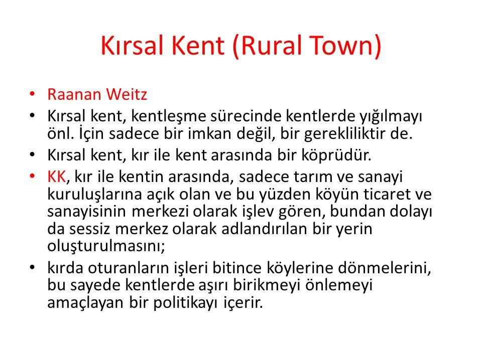 Kırsal Kent (Rural Town)