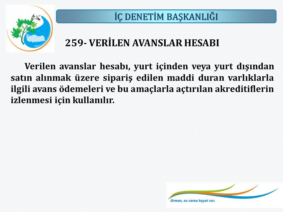 259- VERİLEN AVANSLAR HESABI