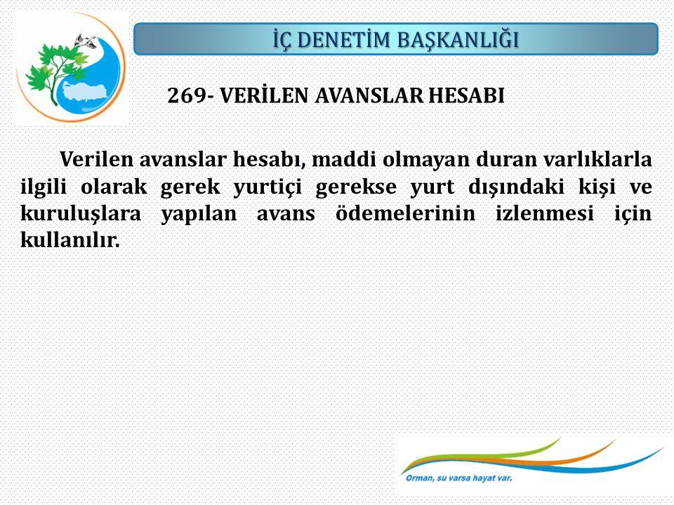 269- VERİLEN AVANSLAR HESABI