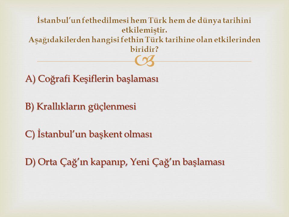 İstanbul'un fethedilmesi hem Türk hem de dünya tarihini etkilemiştir