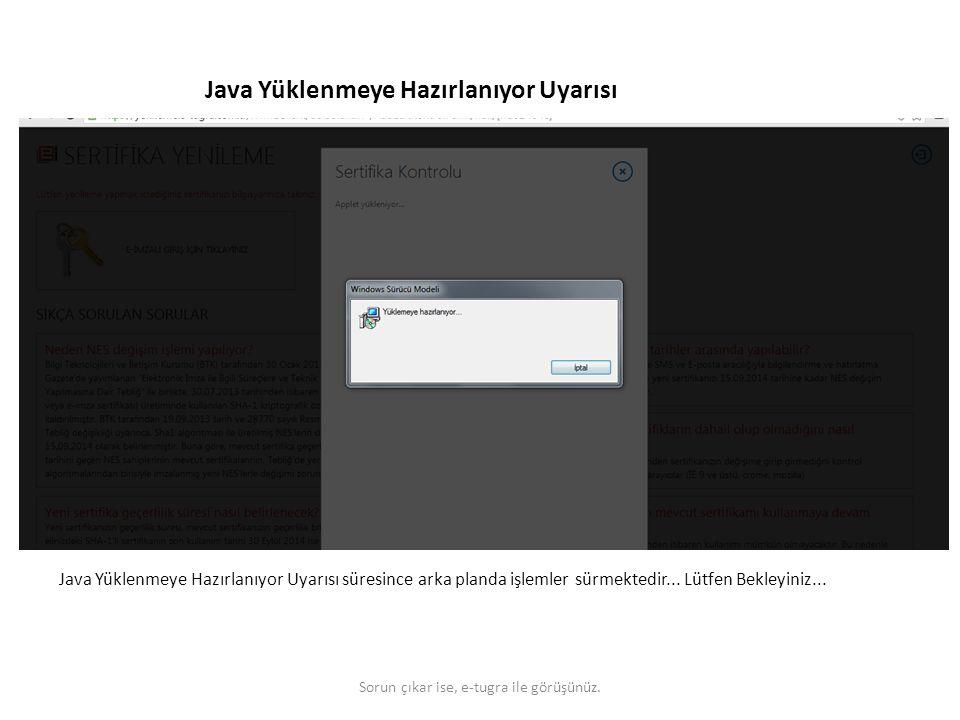 Java Yüklenmeye Hazırlanıyor Uyarısı