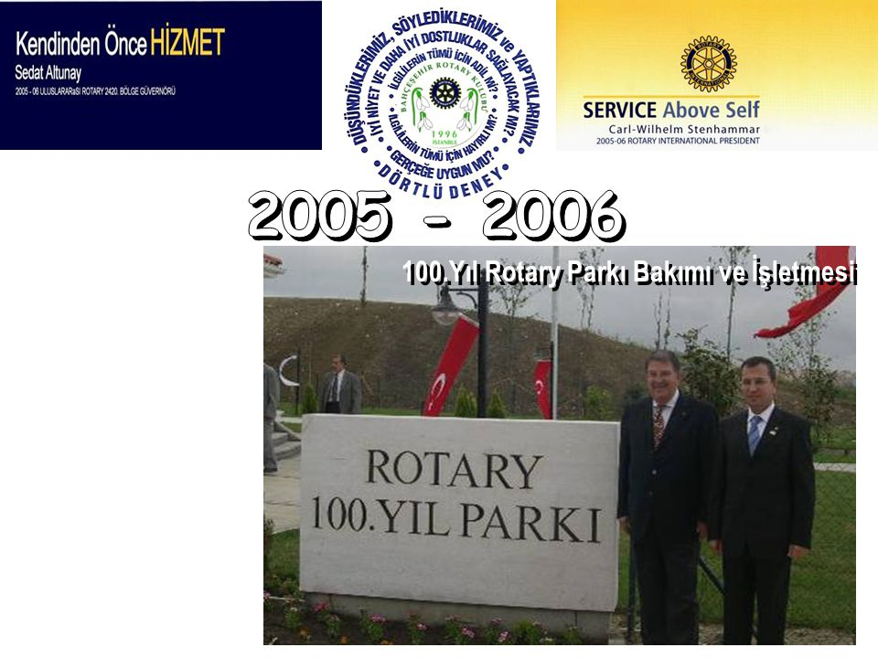 2005 - 2006 100.Yıl Rotary Parkı Bakımı ve İşletmesi
