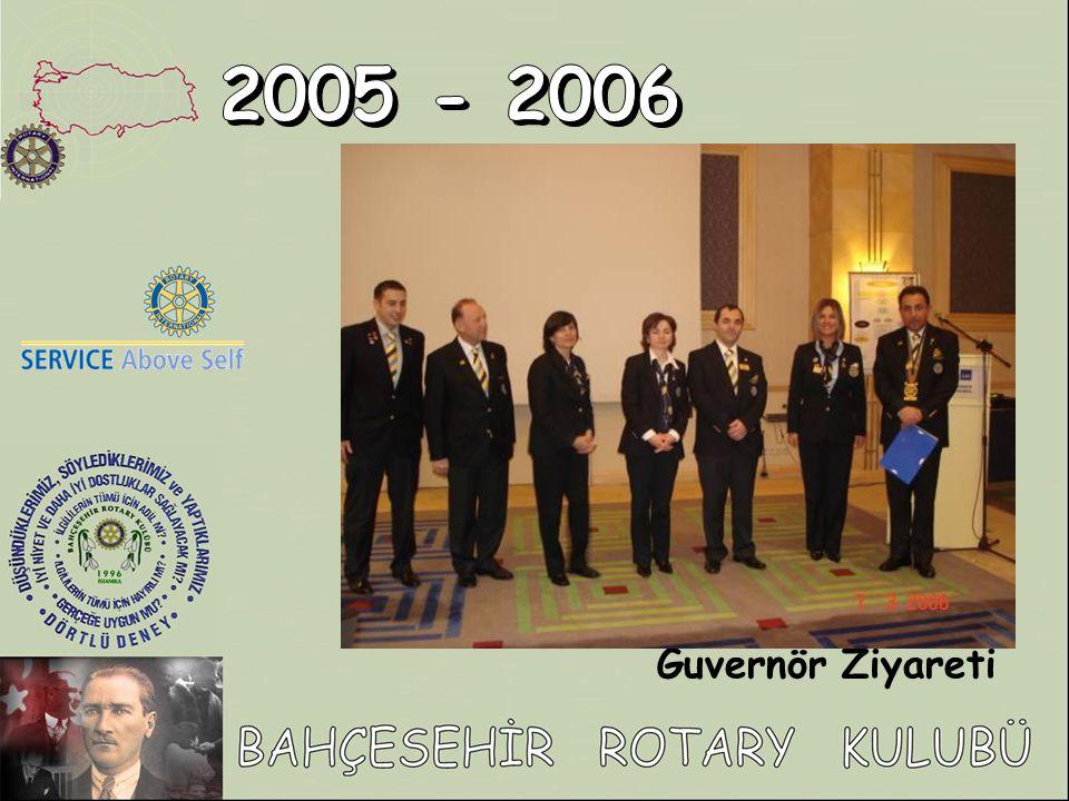 2005 - 2006 Guvernör Ziyareti