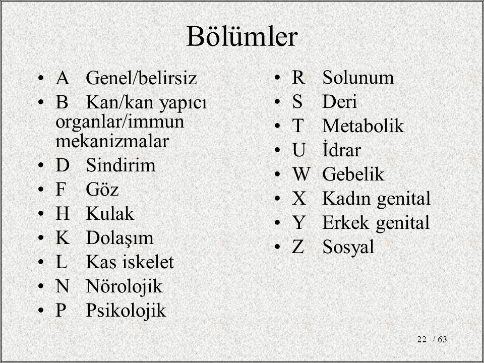 Bölümler A Genel/belirsiz R Solunum