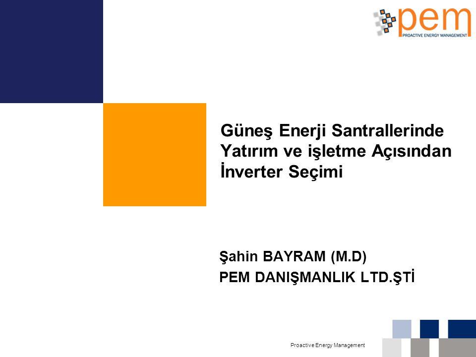 Şahin BAYRAM (M.D) PEM DANIŞMANLIK LTD.ŞTİ