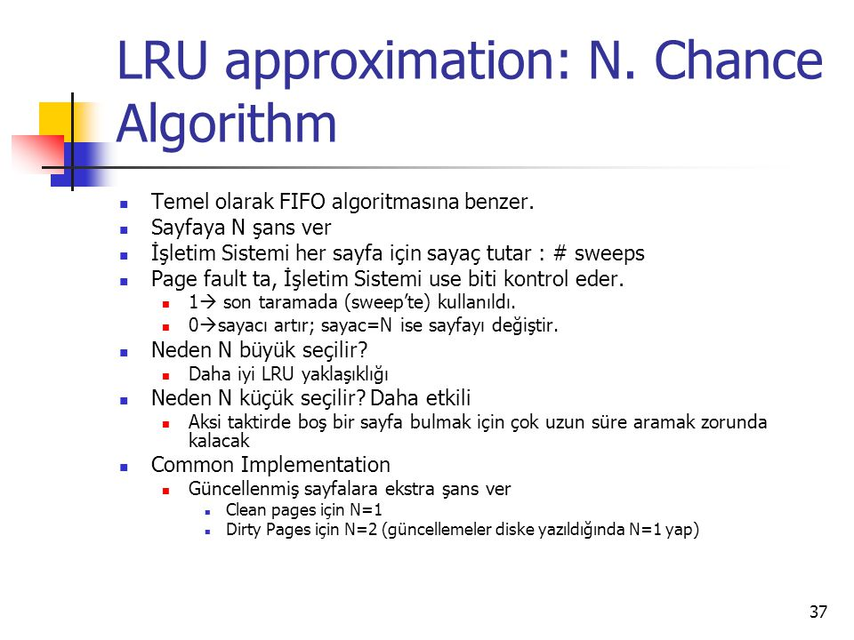 LRU approximation: N. Chance Algorithm