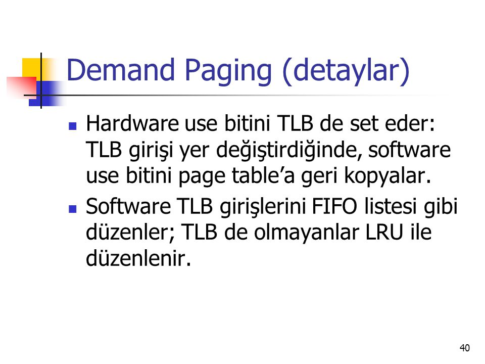 Demand Paging (detaylar)