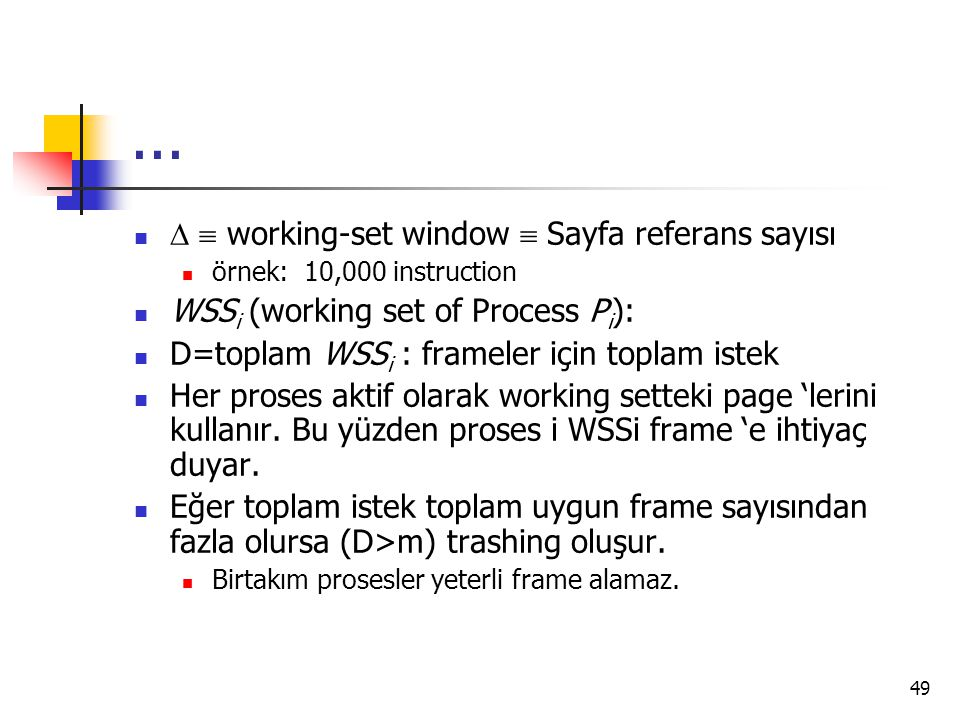 ...   working-set window  Sayfa referans sayısı